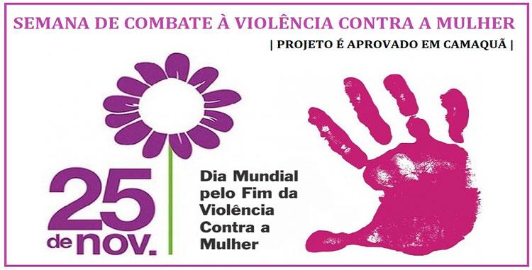 Projeto cria Semana de Combate à Violência Contra a Mulher